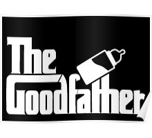 The Goodfather version 2 Poster