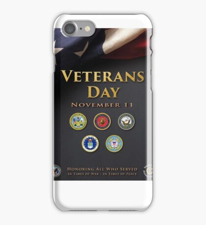 Veterans Day Armed Forces Poster iPhone Case/Skin