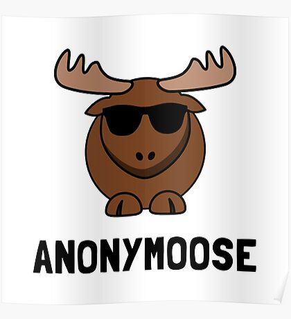 Anonymoose Poster