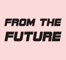 From The Future Kids Tee