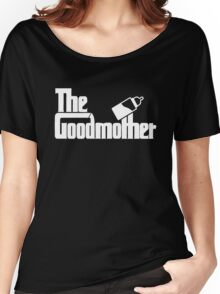 The Goodmother Version 2 Women's Relaxed Fit T-Shirt
