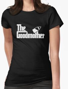 The Goodmother Version 2 Womens Fitted T-Shirt