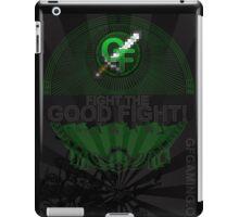 Fight the Good Fight iPad Case/Skin