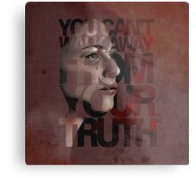 You Can't Walk Away From Your Truth -- Myka Detail Metal Print