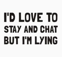 Stay Chat Lying Kids Tee