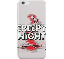 Creepy Night :D iPhone Case/Skin