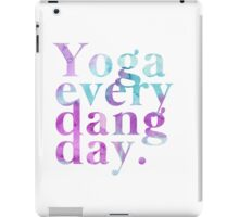 Yoga Every Dang Day in Purple and Blue iPad Case/Skin