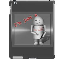 I'm Just a Love Machine! - Happy Valentine's Day! iPad Case/Skin