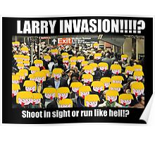 Larry Invasion! Poster