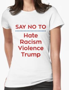 Say No To Trump Womens Fitted T-Shirt