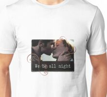 We Be All Night Unisex T-Shirt