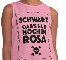 Schwarz Gab's Nur noch in Rosa - I. Contrast Tank