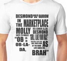 Ob-La-Di Ob-La-Da Unisex T-Shirt