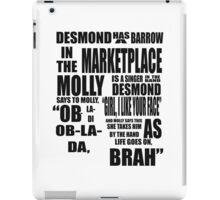 Ob-La-Di Ob-La-Da iPad Case/Skin