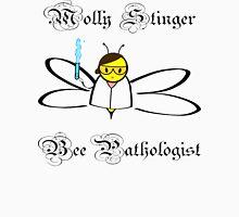 Molly Stinger, Bee Pathologist Unisex T-Shirt