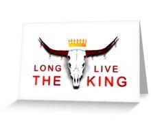 """Long Live The King"" - Mad King Ryan T-shirt Greeting Card"