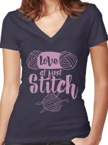 Love at first stitch knitting humor  Women's Fitted V-Neck T-Shirt