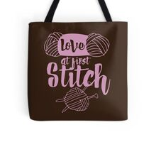 Love at first stitch knitting humor  Tote Bag