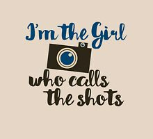 I'm the girl who calls the shots  Womens Fitted T-Shirt