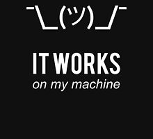 Shrug it works on my machine - Programmer Excuse Design White on Black Unisex T-Shirt