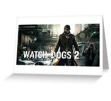 Watchdogs 2 Greeting Card