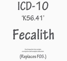 ICD-10:  Fecalith (Replaces FOS) by Corri Gryting Gutzman