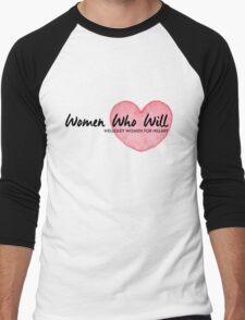 Women Who Will Heart Men's Baseball ¾ T-Shirt