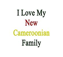 I Love My New Cameroonian Family Photographic Print
