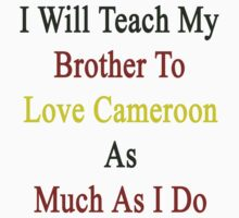 I Will Teach My Brother To Love Cameroon As Much As I Do by supernova23