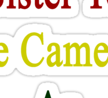 I Will Teach My Sister To Love Cameroon As Much As I Do Sticker