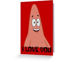 Patrick Loves You - Spongebob Greeting Card
