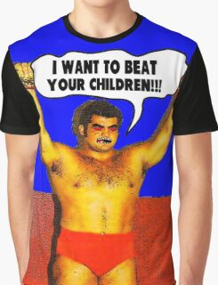 I Want to Beat Your Children Graphic T-Shirt