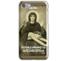 Epitome of Womanhood iPhone Case/Skin
