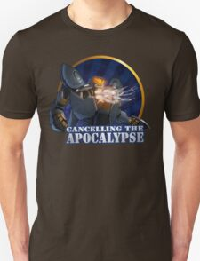 Cancelling the apocalypse! T-Shirt