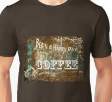 Begin a Happy Day Unisex T-Shirt