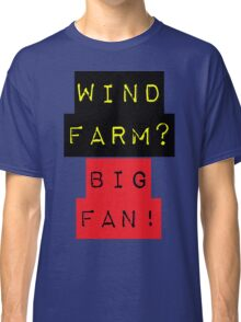 WIND FARM - BIG FAN Classic T-Shirt