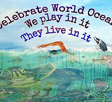 CELEBRATE WORLD OCEANS by WhiteDove Studio kj gordon