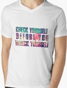 Check yourself before you wreck yourself! Mens V-Neck T-Shirt