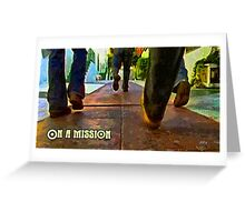 On a mission Greeting Card
