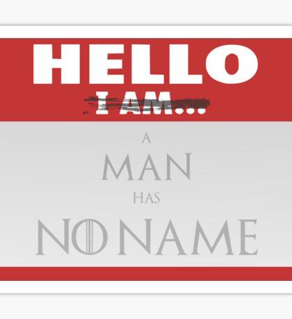 A man has no name - Game of Thrones Sticker