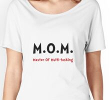 Mom Master Of Multitasking Women's Relaxed Fit T-Shirt