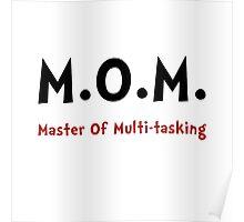Mom Master Of Multitasking Poster