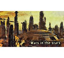 Wars in the stars Photographic Print