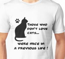 Everyone loves cats (B) Unisex T-Shirt