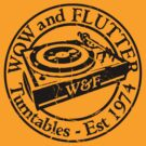 Wow & Flutter Turntables T-Shirt, Bags & Sticker - Worn Well by Ra12