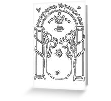 Speak friend and enter. Greeting Card