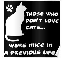 Everyone loves cats (W) Poster