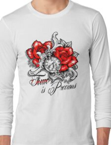 Time is Precious Long Sleeve T-Shirt