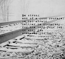 Joshua Be Strong Good Courage by Kimberose