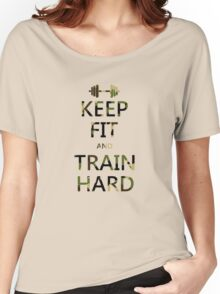 KEEP FIT and TRAIN HARD (camo) Women's Relaxed Fit T-Shirt